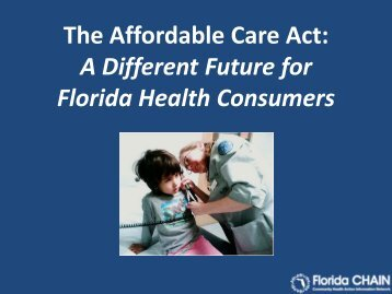 The Affordable Care Act: A Different Future for Florida Health ...