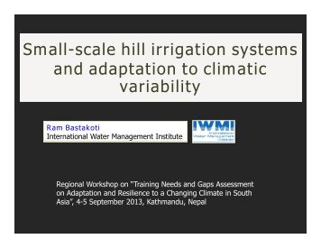 Small-scale hill irrigation systems and adaptation to climatic variability