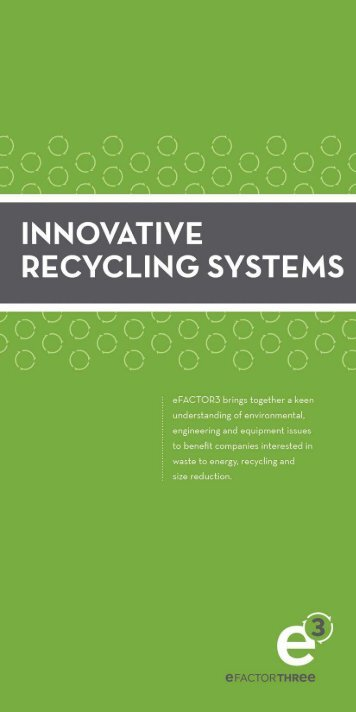 Innovative Waste to Energy Brochure – Download our ... - eFactor3