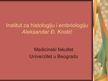 Institut za histologiju i embriologiju - Medicinski fakultet - Univerzitet ...