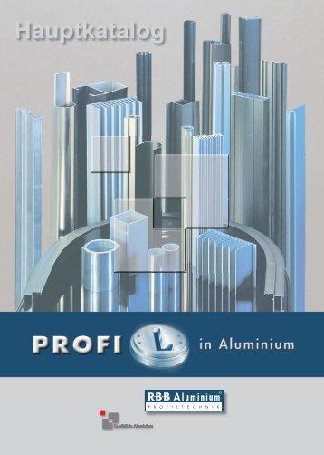 Jetzt noch besser ! RAG² - R·B·B Aluminium Profiltechnik AG