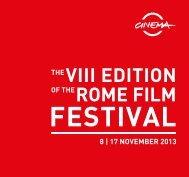 THE VIII EDITION OF THE ROME FILM - Festival Internazionale del ...