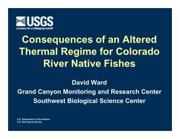 Consequences of an Altered Thermal Regime for Colorado River ...