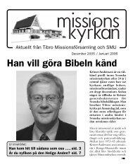 Han vill göra Bibeln känd - Missionskyrkan Tibro