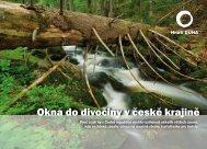Okna do divočiny v české krajině - Hnutí DUHA