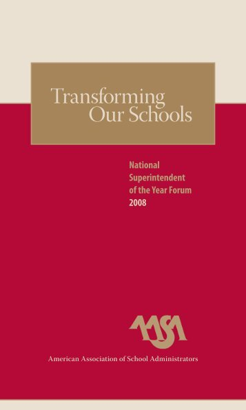 Transforming Our Schools - American Association of School ...