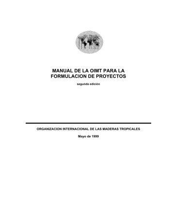 Manual de la OIMT para la formulación de proyectos - Universidad ...