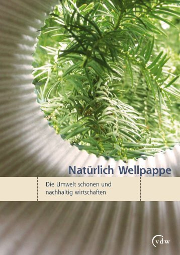 Natürlich Wellpappe - Verband der Wellpappen-Industrie eV