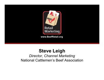 Steve Leigh - Cattlemen's Beef Promotion and Research Board