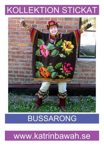 Kollektion Bussarong - Katrin Bawah