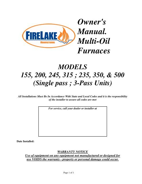 Owner's Manual. Multi-Oil Furnaces - Firelake Manufacturing on oil furnace thermostat problems, furnace blower motor schematic, oil furnace electrical, oil heat furnace prices, oil hot water heating system schematic, oil furnace nozzle, oil furnace parts schematic, oil heater model h7007 wiring schematic for a house, coleman evcon schematic, oil furnace heat exchanger cleaning, oil heater wiring diagram residential, oil burner schematic, beckett burner schematic, oil furnace parts list, oil furnace controls,