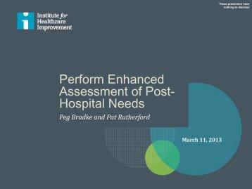 Perform Enhanced Assessment of Post- Hospital Needs