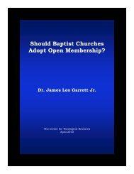 Should Baptist Churches Adopt Open Membership? - Baptist Theology