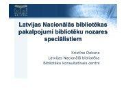 Latvijas Nacionālās bibliotēkas pakalpojumi bibliotēku ... - Academia