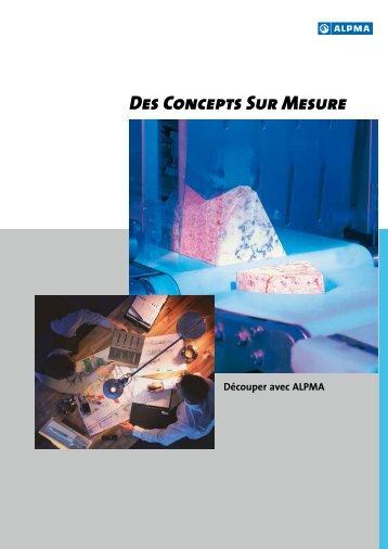 Des Concepts Sur Mesure - ALPMA Alpenland Maschinenbau GmbH