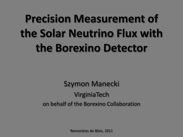 Precision measurement of the solar neutrino flux - rencontres de blois