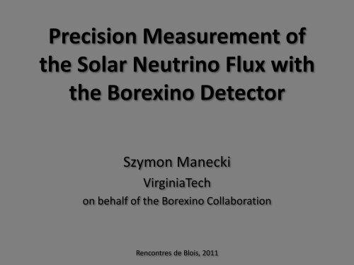 Precision measurement of the solar neutrino flux - rencontres de blois