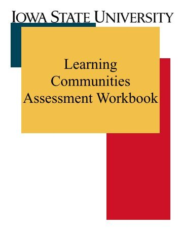 Assessment Workbook - Learning Communities - Iowa State University