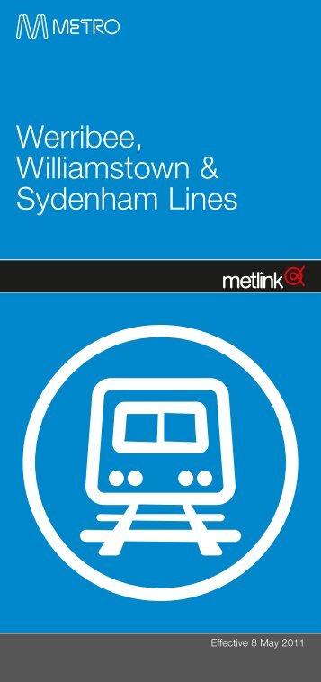 Werribee, Williamstown & Sydenham Lines - Metro Trains