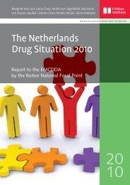 The Netherlands Drug Situation 2010 - Trimbos-instituut