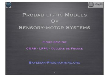 Probabilistic Models Of Sensory-motor Systems