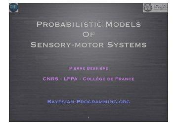 Probabilistic Models Of Sensory-motor Systems