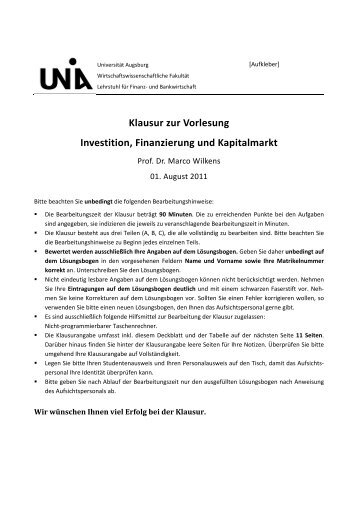 Klausur zur Vorlesung Investition, Finanzierung und Kapitalmarkt