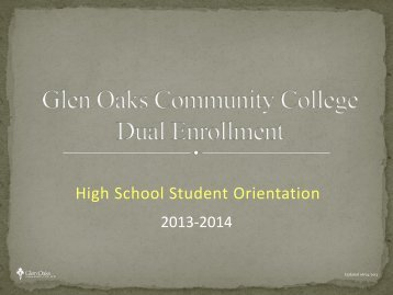 Dual Enrollment Orientation - Glen Oaks Community College