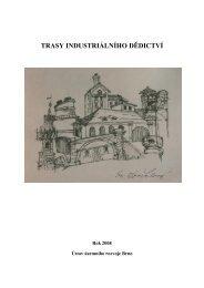 TRASY INDUSTRIÁLNÍHO DĚDICTVÍ - Ústav územního rozvoje