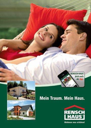 Mein Traum. Mein Haus. - rensch haus - Rensch-Haus GmbH