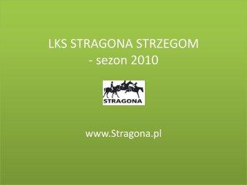 LKS STRAGONA STRZEGOM -sezon 2010