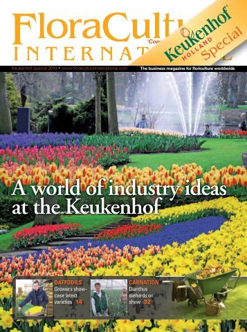 A world of industry ideas at the Keukenhof - Floraculture International