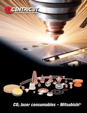 CO2 laser consumables – Mitsubishi® - Centricut