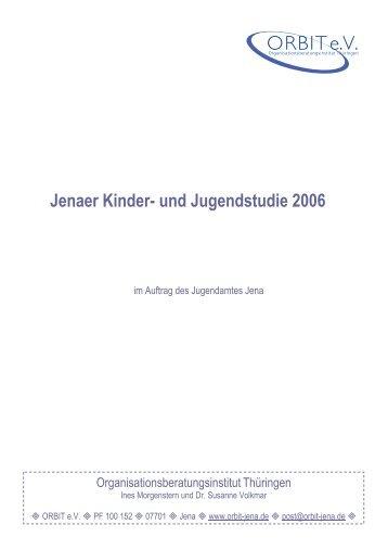 Jenaer Kinder- und Jugendstudie 2006 - Orbit-jena.de