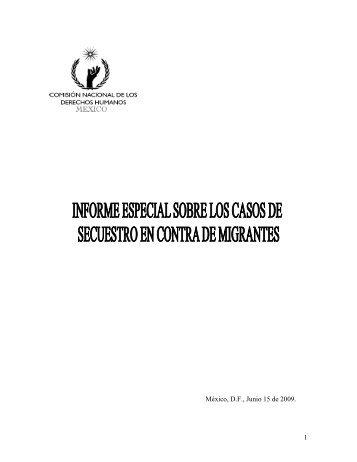 Informe Especial sobre los casos de secuestro en contra de ... - Acnur