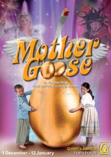 Mother Goose - The Queen's Theatre