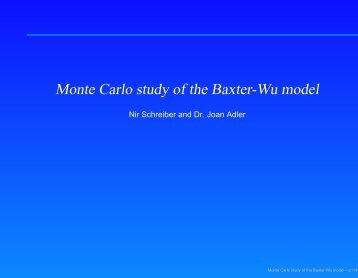 Monte Carlo study of the Baxter-Wu model - Computational Physics ...
