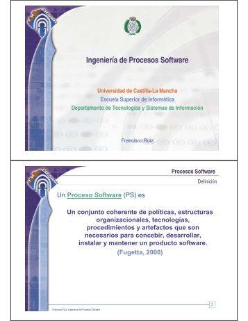 Ingeniería de Procesos Software - Grupo Alarcos - Universidad de ...