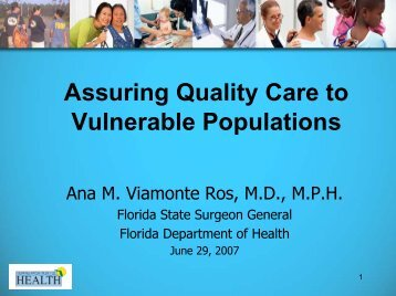 Assuring Quality Care to Vulnerable Populations - Florida Center for ...