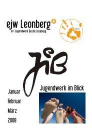 EJW Leo JIB Jan März 08 - Evangelischen Jugendwerks im Bezirk ...