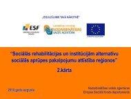 """""""Sociālās rehabilitācijas un institūcijām alternatīvu sociālās aprūpes ..."""