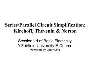 Series/Parallel Circuit Simplification: Kirchoff, Thevenin & Norton