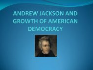 andrew jackson and growth of american democracy - Tipp City ...