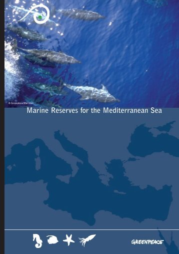 Marine Reserves for the Mediterranean Sea - Greenpeace