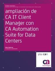 ampliación de CA IT Client Manager con CA ... - CA Technologies