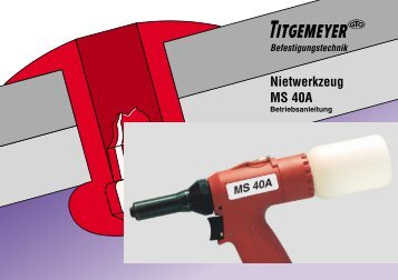Nietwerkzeug MS 40A - Titgemeyer