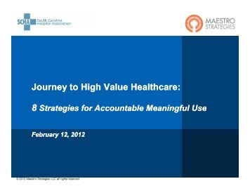 J t Hi h V l H lth J t Hi h V l H lth Journey to High Value Healthcare