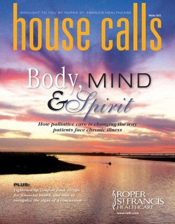 Winter 2012, Body, Mind & Spirit - Roper St. Francis Healthcare