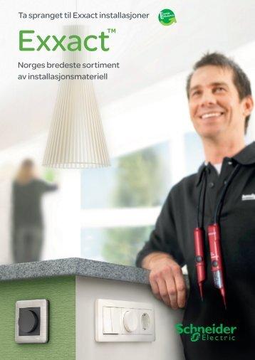 Ta spranget til Exxact installasjoner Norges ... - Schneider Electric
