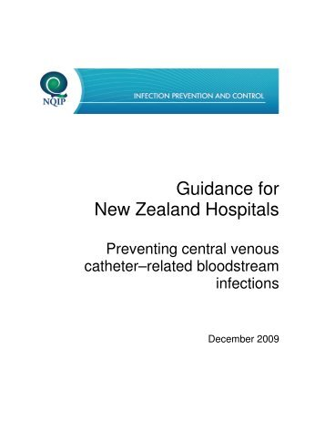 Catheter related bloodstream infections guidance - Hqsc.govt.nz